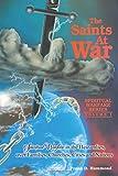 The Saints at War: Spiritual Warfare over Families, Churches, Cities and Nations (Spiritual Warfare (Impact Christian))
