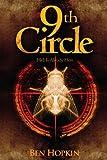 9th Circle: 9 Circles, Infinite Ways to Die (Darc Murder Series Book 1)