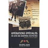 Op�rations Sp�ciales : 20 Ans de Guerres Secr�tespar Colonel Jean Sassi