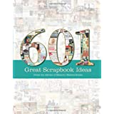 "601 Great Scrapbook Ideasvon ""Memory Makers Books"""