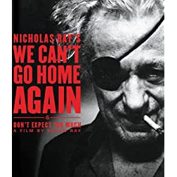 We Can't Go Home Again & Don't Expect Too Much [Blu-ray]