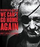 We Cant Go Home Again [Blu-ray]