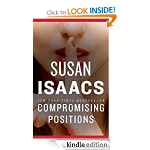 Kindle Daily Deal: Compromising Positions (Judith Singer), by Susan Isaacs. Publisher: Open Road (June 28, 2011)