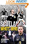 Scotland's Who's Who: One Hundred and...