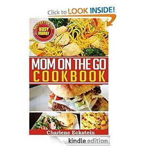 Mom On The Go Cookbook