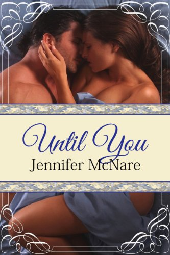 Until You by Jennifer McNare