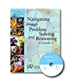 Navigating Through Problem Solving and Reasoning in Grade 3 (Principles and Standards for School Mathematics Navigations)
