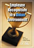 img - for Employee Recognition in a Union Environment book / textbook / text book