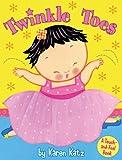Twinkle Toes (0448448491) by Karen Katz