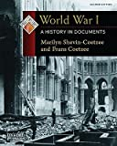 img - for World War I: A History in Documents   [WWI 2/E] [Paperback] book / textbook / text book