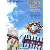 Let's Make Music!: An Interactive Musical Trip Around the World