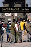 Courting Conflict: The Isræli Military Court System in the West Bank and Gaza