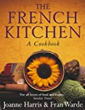 bookshop cuisine  The French Kitchen: A Cookbook   because we all love reading blogs about life in France
