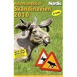 """Skandinavien Reisehandbuch 2010: Island - Norwegen - Schweden - Finnland - D�nemark mit Gr�nland und den F�r�ervon """"Frank Dittmann"""""""