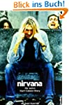 Nirvana - Come As You Are (Die wahre...