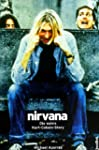 Nirvana. Come As You Are: Die wahre K...