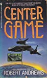 Center Game (0553281410) by Andrews, Robert