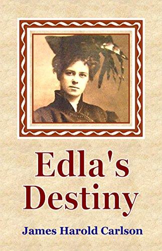 Edla's Destiny by James Harold Carlson ebook deal