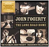 John Fogerty The Long Road Home: The Ultimate John Fogerty [Creedence Collection]