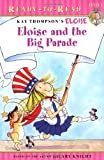 Eloise and the Big Parade (Ready-to-Read. Level 1)