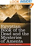 Egyptian Book of the Dead and the Mys...