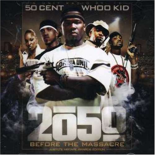 50 Cent, DJ Whoo Kid - 2050 Before the Massacre - Amazon.com Music