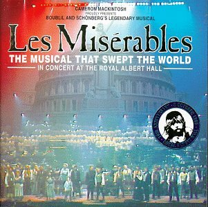 Les Miserables - The Musical That Swept The World: A Concert At Royal Albert Hall (10th Anniversary Performance)