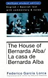 House Of Bernarda Alba (Methuen World Classics) (0413724700) by Lorca, Federico Garcia