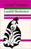 Landfill Meditation: Crossblood Stories (081956253X) by Vizenor, Gerald