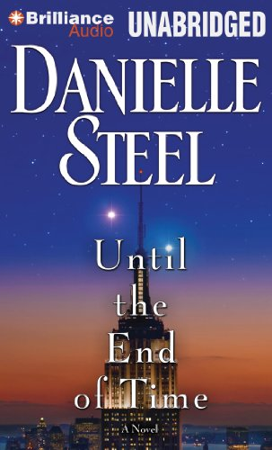 Until the End of Time: A Novel (Danielle Steel Books On Cd compare prices)