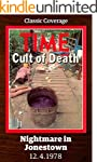 Nightmare in Jonestown: Cult of Death...