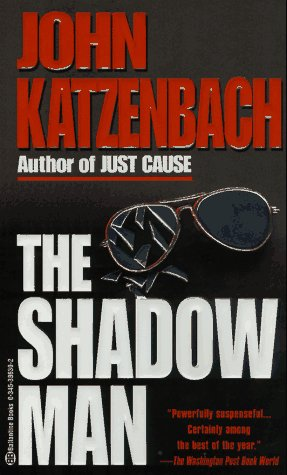 Shadow Man, John Katzenbach
