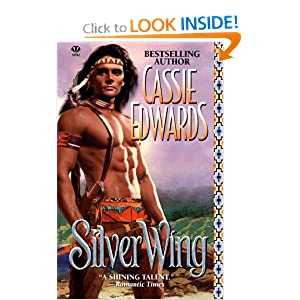 Silver Wing (Topaz Historical Romance) Cassie Edwards