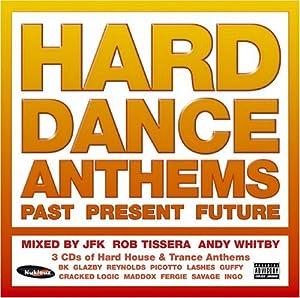 Hard Dance Anthems: Past Present Future
