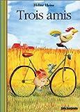 """Afficher """"Trois amis"""""""