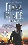 Diana Palmer Desperado (Long, Tall Texans)