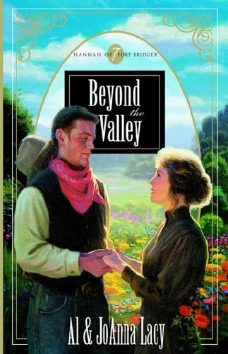 Beyond the Valley (Hannah of Fort Bridger Series #7)