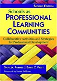img - for Schools as Professional Learning Communities: Collaborative Activities and Strategies for Professional Development book / textbook / text book