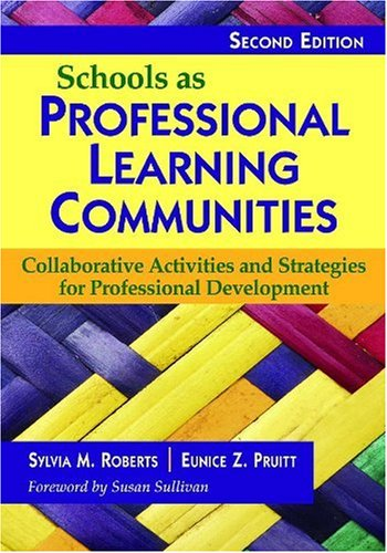 Schools as Professional Learning Communities:...