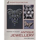 Starting to Collect Antique Jewelleryby John Benjamin