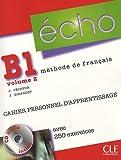 echange, troc Jacky Girardet, Jacques Pecheur - Echo B1 : Volume 2, Cahier personnel d'apprentissage (1CD audio)