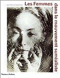 echange, troc Whitney Chadwick - Les Femmes dans le mouvement surréaliste
