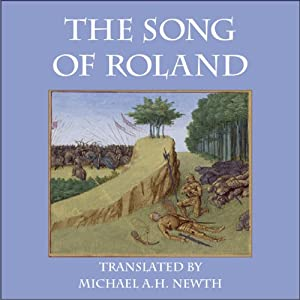 The Song of Roland | [Michael A. H. Newth (translator, introduction)]