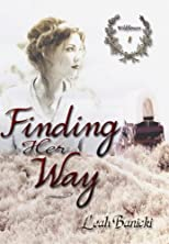 Finding Her Way (Wildflowers)