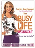 echange, troc Busy Life Workout with Debra Stephenson [Import anglais]