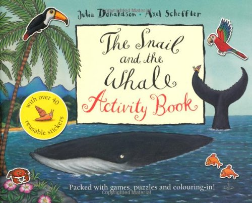 Snail and the Whale Activity Book