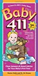 By Fields, Denise; M.D., Ari Brown Baby 411: Clear Answers & Smart Advice For Your Baby's First Year Fifth , Revis Edition Paperback