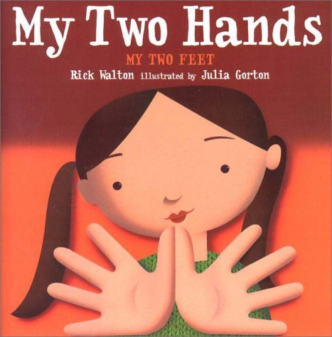 My Two Hands - My Two Feet