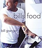 Bills Food (0060740477) by Granger, Bill