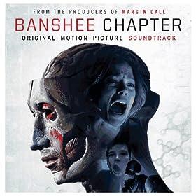 Banshee Chapter - Original Motion Picture Soundtrack